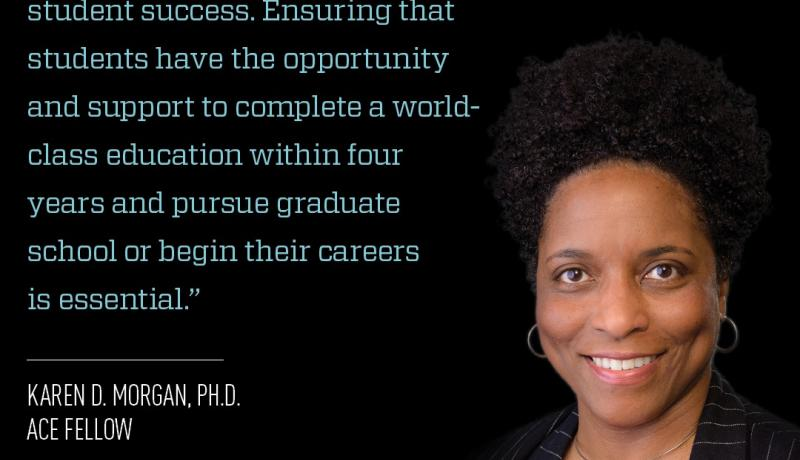 Quote from Karen D. Morgan, Ph.D., Ace Fellow