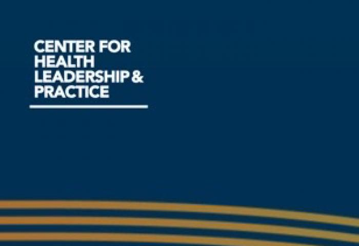 Center for Health Leadership & Practice