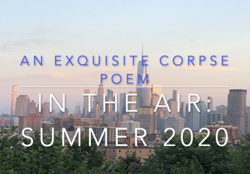 NYC Panorama titled An Exquisite Corpse Poem: In the Air Summer 2020