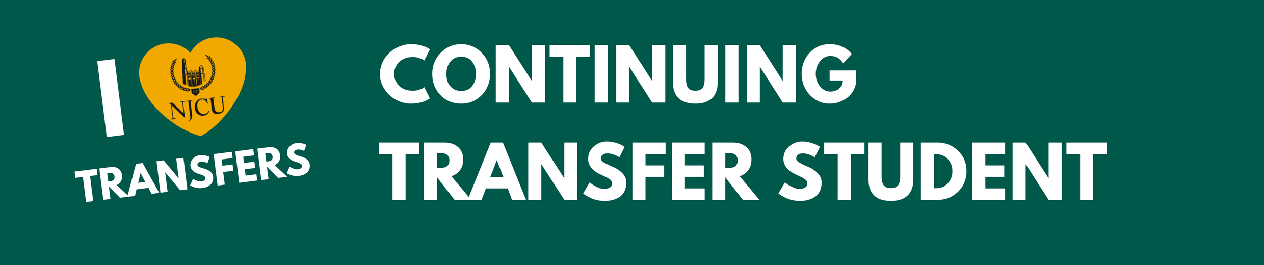 We love transfer students banner